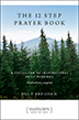 The Twelve Step Prayer Book, Third Edition, Compiled