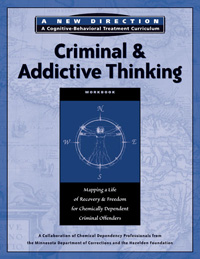 Criminal and Addictive Thinking Workbook