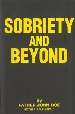 Sobriety and Beyond Softcover
