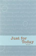 Just for Today Softcover <I>Just for Today</I> offers 366 meditations that relate to excerpts from the basic text of Narcotics Anonymous.<BR>