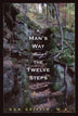 A Man's Way through the Twelve Steps This groundbreaking book offers men in recovery the tools they need to work through key issues with which they commonly struggle, including difficulty admitting powerlessness, finding connection with a Higher Power, letting go of repressed anger and resentment, contending with sexual issues, and overcoming barriers to intimacy and meaningful relationships.