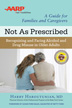 Not As Prescribed In this book, Dr. Haroutunian, physician director of the Licensed Health Professionals Program at the Betty Ford Center, provides you with the information needed to understand the dynamics of addiction in older adults.