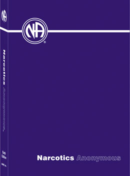 Narcotics Anonymous 6th Edition Hardcover Hardcover version of the basic text of Narcotics Anonymous. The book, written by addicts, for addicts, about addicts, sets forth the spiritual principles of Narcotics Anonymous that hundreds of thousands of addicts have used in recovery.