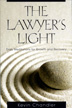 The Lawyer's Light Daily meditations written by judges, lawyers, and elder statesmen helps those in the legal profession..