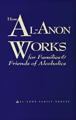 How Al-Anon Works For Families and Friends of Alcoholics Softcover