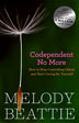 "Codependent No More Dr. Drew Pinsky called <i>Codependent No More</i> the ""grandaddy of addiction tomes."" This international best-seller on codependency by Melody Beattie is as powerful today as it was when first published in 1986."