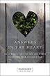 Answers in the Heart These meditations guide us to the strength and courage within ourselves that is necessary to face the lingering shadows of sex addiction. With the inspiration and support unique to Hazelden meditation books, <I>Answers in the Heart</I> provides solace for the pain and inspiration for lasting recovery.