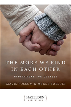 The More We Find in Each Other These 140 thought-provoking meditations for couples -- married or single, straight or gay -- explore ways we can strengthen and enhance our relationships. Includes thoughts on how conflicts begin and how they can be resolved, how couples can deepen their understanding of each other, and how they can find that delicate balance between togetherness and individuality.