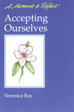 Accepting Ourselves