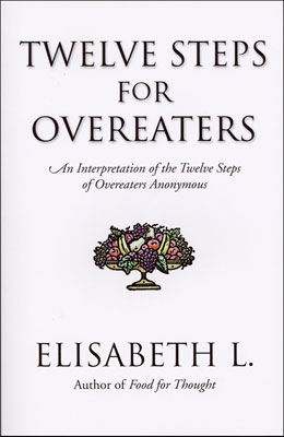 Twelve Steps For Overeaters The author of the popular <I>Food for Thought</I> takes a fresh, in-depth look at the Twelve Steps of Overeaters Anonymous. Each chapter carefully examines and interprets each of the individual Steps.