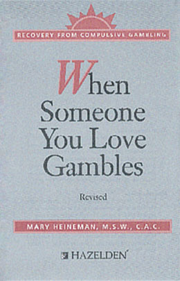 When Someone You Love Gambles
