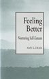 Feeling Better Feeling Better outlines the components of self-esteen.