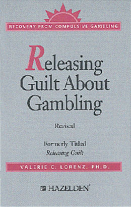 Releasing Guilt About Gambling Revised