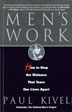 Men's Work Based on the unique program at the Oakland Men's Project in California, this curriculum takes an extraordinary approach to stopping male violence.