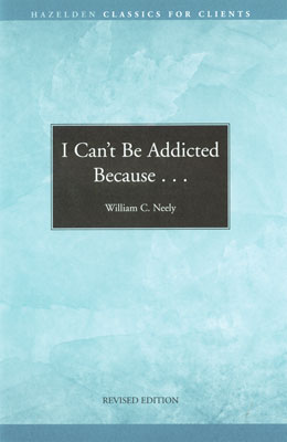 I Can't Be Addicted Because