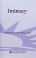 "Intimacy A discussion of twelve common ""rules"" for avoiding closeness. This pamphlet is an excellent resource for enhancing relationships"
