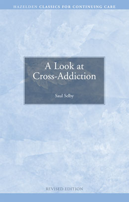 A Look at Cross-Addiction