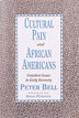 Cultural Pain and African Americans Written for African Americans who are in the early to middle stages of recovery, this pamphlet focuses on the importance of recognizing and discussing racial and cultural issues.