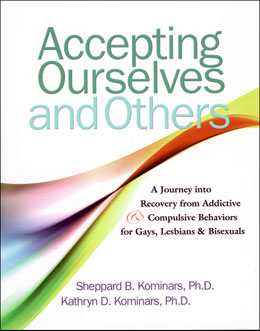 Accepting Ourselves and Others The first full, in-depth exploration of recovery for gay, lesbian, and bisexual people and for counselors, therapists, clinicians, and clergy who work with them.