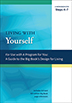 Living with Yourself <br/>This workbook reinforce important points in <i>A Program for You</i>, a celebration of the basic text of Twelve Step recovery.<br/>