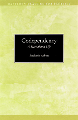 Codependency A Second Hand Life