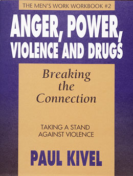 Anger Power Violence and Drugs Breaking the Connection