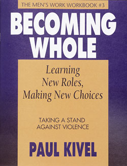 Becoming Whole Learning Roles Making New Choices