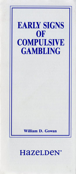 Early Signs Of Compulsive Gambling