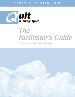 The Clean and Free Workbook Facilitator's Guide