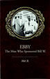 "Ebby The story of the life-long friendship between Ebby Thatcher and Bill Willson. A fascinating history of the formative years of AA, as well as the bittersweet tale of the troubled man Bill W. always referred to as ""my sponsor."""