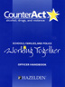 CounterAct Alcohol Drugs And Violence Officer Handbook Officer handbook for <i>CounterAct</i>, a comprehensive, integrated substance abuse prevention program for schools, law enforcement officers, and community organizations to educate nine- to twelve-year-olds about the facts of alcohol and other drug use.