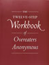 The Twelve Step Workbook of Overeaters Anonymous This companion to the basic text of Overeaters Anonymous asks thought-provoking questions and provides space in which to write out answers. By gently posing questions we might not have considered, this workbook helps us explore the subtle ways compulsive overeating has affected our life, relationships, and well-being.