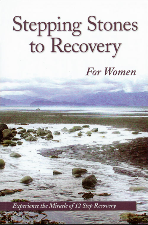 Addiction treatment publishing education research and recovery zoom image stepping stones to recovery for women experience the miracle of 12 step recovery fandeluxe Image collections