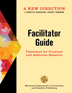 A New Direction Facilitator Guide </br>Lead clients through each workbook with this easy-to-follow guide full of group activities, outcome measurement tools, and more. Newly updated and revised, <i>A New Direction</i> is Hazelden's leading evidence-based treatment program for justice-involved clients.</br>