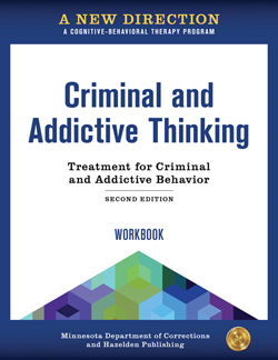 Criminal and Addictive Thinking Workbook Second Edition