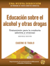 Spanish Alcohol and Other Drug Education Workbook Second Edition