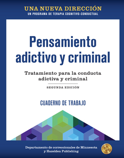 Spanish Criminal and Addictive Thinking Workbook Second Edition