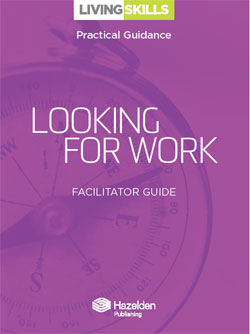 Looking for Work Facilitator Guide