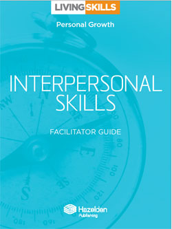 Interpersonal Skills Facilitator Guide