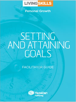 Setting and Attaining Goals Facilitator Guide