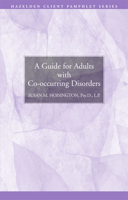 A Guide for Adults with Co-occurring Disorders