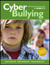 Cyberbullying for Grades 3-5 Updated and Expanded This extremely popular and highly engaging curriculum for students in grades 3 through 5 has been updated to reflect current technological advances and includes the latest information and statistics surrounding the issue of cyber bullying and how to best address and prevent it.