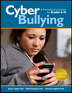 Cyberbullying for Grades 6-12 Updated and Expanded This extremely popular and highly engaging curriculum has been updated to reflect current technological advances and includes the latest information and statistics surrounding the issue of cyberbullying. The eight-session curricula helps students understand what cyberbullying is, its consequences, and what students should do when cyberbullying occurs.