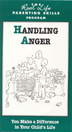 Handling Anger DVD Learn to manage anger and rebuild family life in recovery.