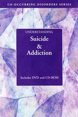 Understanding Suicide and Addiction DVD/CD-ROM Part of Hazelden's popular Co-occurring Disorders Series, the <i>Understanding Suicide and Addiction,</i> collection helps clients recognize warning signs, stay involved in a recovery program, keep sobriety a high priority, think through suicidal thoughts, and build and use a support system. Includes a pamphlet for family members.