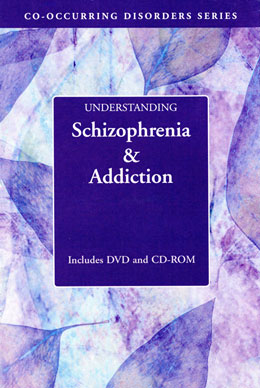 Understanding Schizophrenia and Addiction DVD and CD-ROM Part of Hazelden's popular Co-occurring Disorders Series, the <i>Understanding Schizophrenia and Addiction</i> collection dispels the shame that clients often feel and explores how medications, counseling, self-care, and a support system offer hope for recovery. Includes a pamphlet for family members.