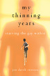My Thinning Years Jon Derek Croteau brings a heady mixture of raw emotion, pathos, and humor to his powerful journey from self-hatred and punishment to self-affirmation and healing as a gay man in My Thinning Years.