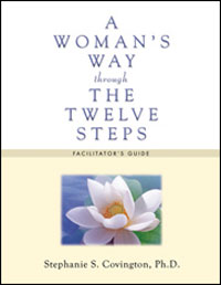A Woman's Way through the Twelve Steps Facilitators Guide By nationally recognized expert Stephanie Covington, <i>A Woman's Way through the Twelve Steps</i> is a proven effective, gender-responsive approach to helping women find serenity through the Twelve Steps. This practical and powerful book integrates the most current research and best practices regarding women and recovery into 13 group sessions.