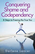 Conquering Shame and Codependency Learn how to heal from the destructive hold of shame and codependency by implementing eight steps that will empower the real you and lead to healthier relationships.<br>