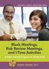 Block Meetings, Risk Review Meetings, and I-Time Activities DVD This training video demonstrates how to effectively facilitate the three main components of Building Assets, Reducing Risks.